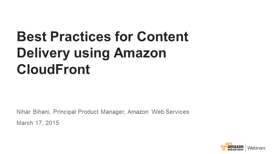 Best-Practices-for-Content-Delivery-Using-Amazon-CloudFront_Thumb_250x150