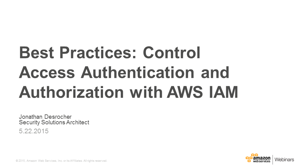 Control Access Authentication and Authorization with AWS IAM - title