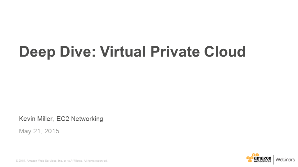 Deep-Dive---Amazon-Virtual-Private-Cloud_Thumb_250x150